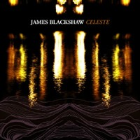 Purchase James Blackshaw - Celeste