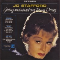 Purchase Jo Stafford - Getting Sentimental Over Tommy Dorsey