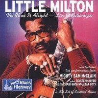 Purchase Little Milton - The Blues Is Alright: Live At Kalamazoo CD1