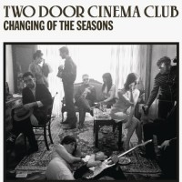 Purchase Two Door Cinema Club - Changing Of The Season s (EP)