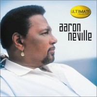 Purchase Aaron Neville - The Ultimate Collection