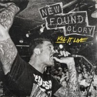 Purchase New Found Glory - Kill It Live