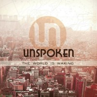 Purchase Unspoken - The World Is Waking (EP)