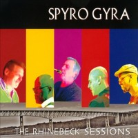 Purchase Spyro Gyra - The Rhinebeck Sessions