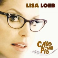 Purchase Lisa Loeb - Cake And Pie