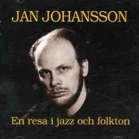 Purchase Jan Johansson - En Resa I Jazz Och Folkton