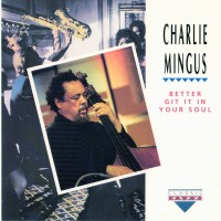 Purchase Charles Mingus - Better Git It In Your Soul (EP)