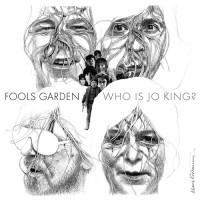 Purchase Fool's Garden - Who Is Jo King?