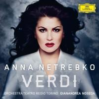 Purchase Anna Netrebko - Verdi (With , Orchestra Del Teatro Regio Di Torino, Gianandrea Noseda)