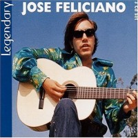 Purchase Jose Feliciano - Legendary CD1