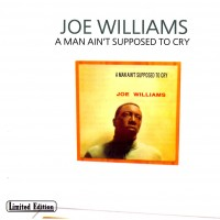 Purchase Joe Williams - A Man Ain't Supposed To Cry