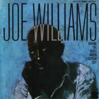 Purchase Joe Williams - Having The Blues Under European Sky (Vinyl)