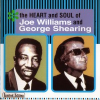 Purchase Joe Williams - The Heart And Soul Of Joe Williams And George Shearing