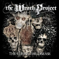 Purchase The Wrath Project - The Cure Is The Disease