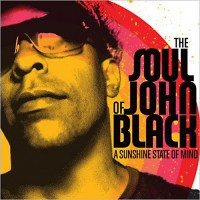 Purchase The Soul Of John Black - A Sunshine State Of Mind