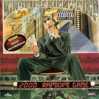 Purchase Kingpin Skinny Pimp - 2000 Rapdope Game