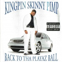 Purchase Kingpin Skinny Pimp - Back To Tha Playaz Ball