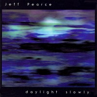 Purchase Jeff Pearce - Daylight Slowly