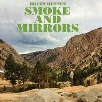 Purchase Brett Dennen - Smoke And Mirrors