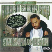 Purchase Kingpin Skinny Pimp - Still Pimpin And Hustlin
