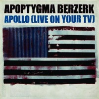 Purchase apoptygma berzerk - Apollo (Live On Your Tv) (CDS)