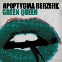 Purchase apoptygma berzerk - Green Queen (EP)