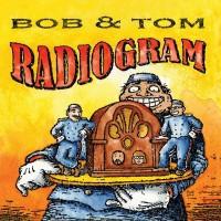 Purchase Bob & Tom - Radiogram CD1