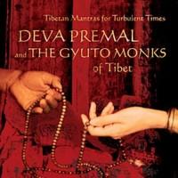 Purchase Deva Premal - Tibetan Mantras For Turbulent Times (With The Gyuto Monks Of Tibet)