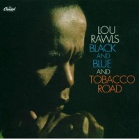 Purchase Lou Rawls - Black And Blue, Tobacco Road
