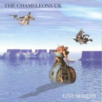 Purchase The Chameleons - Live Shreds
