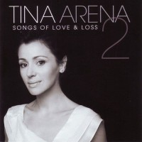 Purchase Tina Arena - Songs Of Love & Loss 2