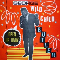 "Purchase George ""Wild Child"" Butler - Wild Child '66-'68 (Reissued 1985)"