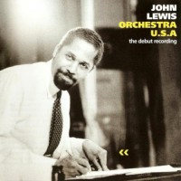 Purchase John Lewis - Orchestra U.S.A.: The Debut Recording (Vinyl)
