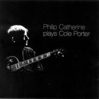 Purchase Philip Catherine - Plays Cole Porter