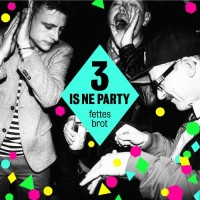 Purchase Fettes Brot - 3 Is Ne Party CD1
