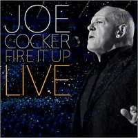 Purchase Joe Cocker - Fire It Up: Live CD1
