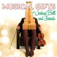 Purchase Joshua Bell - Musical Gifts From Joshua Bell And Friends