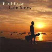 Purchase Paul Rose - Late Show