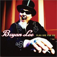 Purchase Bryan Lee - Play One For Me