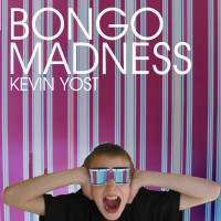 Purchase Kevin Yost - Bongo Madness (The Collection Vol. 2)