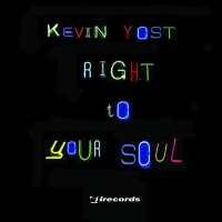 Purchase Kevin Yost - Right To Your Soul (CDS)