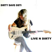 Purchase Dirty Dave Osti - Live N Dirty