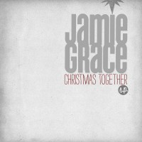 Purchase Jamie Grace - Christmas Together (EP)