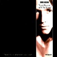 Purchase DMX Krew - Cold Rockin' With The Krew