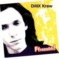 Purchase DMX Krew - Ffressshh!