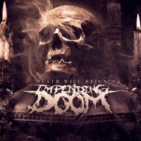 Purchase Impending Doom - Death Will Reign