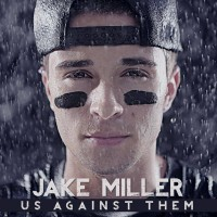 Purchase Jake Miller - Us Against Them