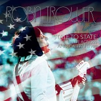 Purchase Robin Trower - State To State: Live Across America 1974-80 CD1