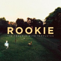 Purchase The Trouble With Templeton - Rookie