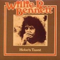 Purchase Willie P. Bennett - Hobo's Taunt (Remastered 2003)
